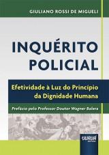 Capa do livro: Inquérito Policial, Giuliano Rossi de Migueli