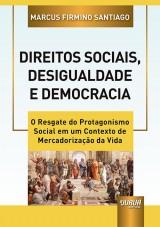 Capa do livro: Direitos Sociais, Desigualdade e Democracia, Marcus Firmino Santiago