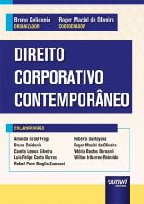 Capa do livro: Direito Corporativo Contemporâneo, Organizador: Bruno Celidonio - Coordenador: Roger Maciel de Oliveira