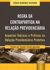 Capa do livro: Regra da Contrapartida na Relação Previdenciária, Sérgio Henrique Salvador