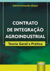 Capa do livro: Contrato de Integração Agroindustrial, Gabriel Fernandes Khayat