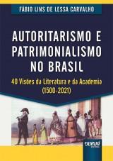 Capa do livro: Autoritarismo e Patrimonialismo no Brasil, Fábio Lins de Lessa Carvalho
