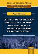 Capa do livro: Criterios de Justificación del Uso de la Ley Penal en Blanco para la Protección de Bienes Jurídicos Colectivos, Pablo Milanese
