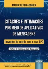 Capa do livro: Citações e Intimações por Meio de Aplicativos de Mensagens, Matilde de Paula Soares