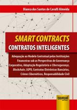 Capa do livro: Smart Contracts - Contratos Inteligentes, Bianca dos Santos de Cavalli Almeida