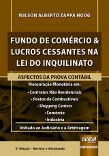 Capa do livro: Fundo de Comércio & Lucros Cessantes na Lei do Inquilinato, Wilson Alberto Zappa Hoog