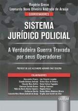Capa do livro: Sistema Jurídico Policial, Coordenadores: Rogério Greco e Leonardo Novo Oliveira Andrade de Araújo