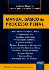 Capa do livro: Manual Básico de Processo Penal, Antonio Devechi e Júlio César Craveiro Devechi
