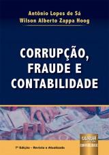 Capa do livro: Corrupção, Fraude e Contabilidade, 7ª Edição - Revista e Atualizada, Antônio Lopes de Sá e Wilson Alberto Zappa Hoog