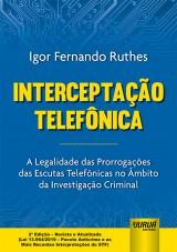 Capa do livro: Interceptação Telefônica, 2ª Edição - Revista e Atualizada, Igor Fernando Ruthes
