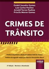 Capa do livro: Crimes de Trânsito, Ordeli Savedra Gomes, Luís Carlos Paulino, Arnold Torres Paulino e Priscila Moron Gomes