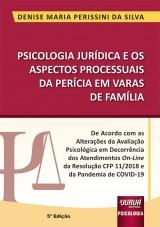 Capa do livro: Psicologia Jurídica e os Aspectos Processuais da Perícia em Varas de Família, 5ª Edição, Denise Maria Perissini da Silva