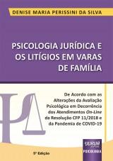 Capa do livro: Psicologia Jurídica e os Litígios em Varas de Família, Denise Maria Perissini da Silva
