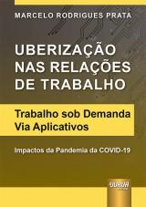 Capa do livro: Uberização nas Relações de Trabalho, Marcelo Rodrigues Prata