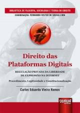 Capa do livro: Direito das Plataformas Digitais - Regulação Privada da Liberdade de Expressão na Internet, Carlos Eduardo Vieira Ramos
