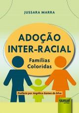 Capa do livro: Adoção Inter-Racial, Jussara Marra