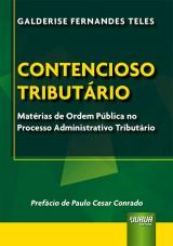 Capa do livro: Contencioso Tributário, Galderise Fernandes Teles