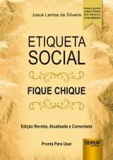 Capa do livro: Etiqueta Social - Fique Chique, Josué Lemos da Silveira
