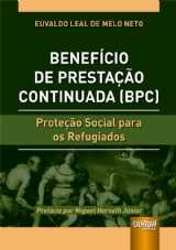 Capa do livro: Benefício de Prestação Continuada (BPC), Euvaldo Leal de Melo Neto