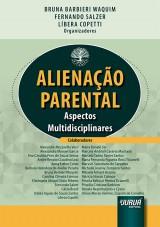 Capa do livro: Alienação Parental, Organizadores: Bruna Barbieri Waquim, Fernando Salzer e Líbera Copetti