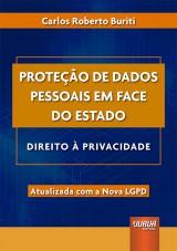 Capa do livro: Proteção de Dados Pessoais em Face do Estado, Carlos Roberto Buriti