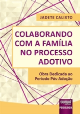 Capa do livro: Colaborando com a Família no Processo Adotivo, Jadete Calixto