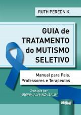 Capa do livro: Guia de Tratamento do Mutismo Seletivo, Ruth Perednik - Tradutora: Virginia Almanza Salim